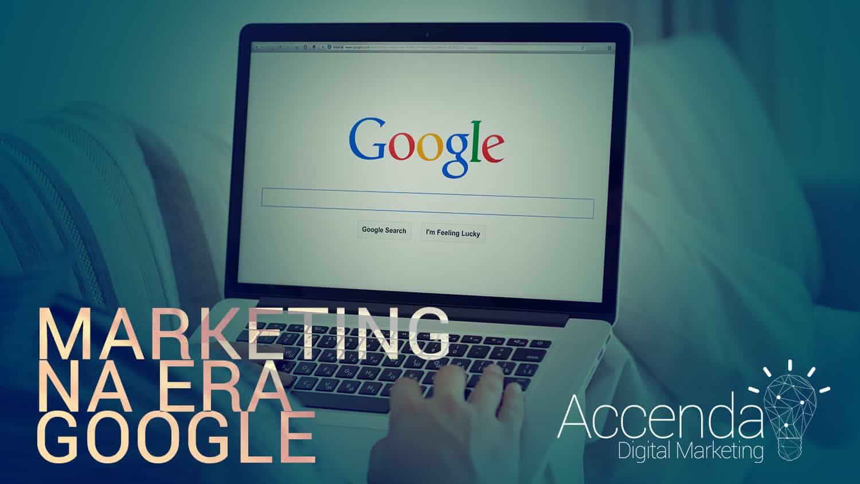 O Marketing na era Google 1
